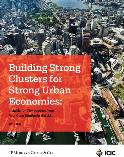 Building Strong Clusters for Strong Urban Economies