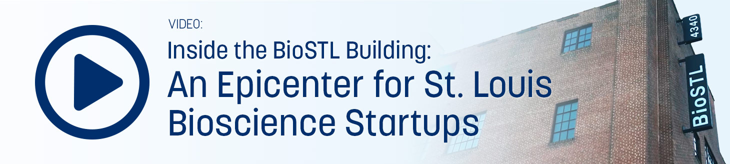 Video: Inside the BioSTL Building: An Epicenter for St. Louis Bioscience Startups
