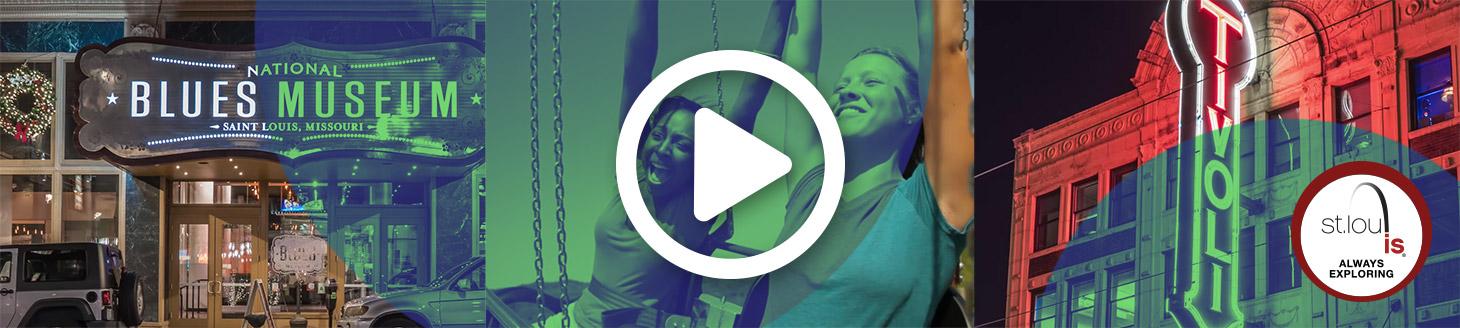 Play St.Louis destination video by Explore St.Louis